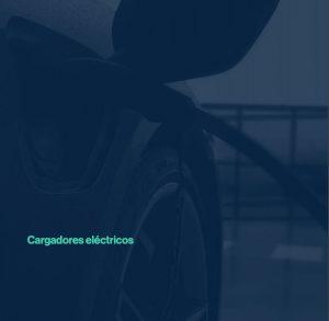 Cargadores eléctricos  de fabricación española